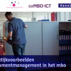 Afbeelding van publicatie praktijkvoorbeelden documentmanagement in het mbo